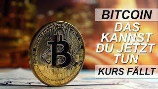 BITCOIN KURS FÄLLT WEITER - DAS KANNST DU JETZT TUN!