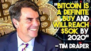 """Bitcoin Is A DEFINITE BUY And Will Reach $50K By 2020"" - Bitcoin Billionaire Tim Draper Tells Why"