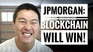 JPMorgan CIO says Blockchain WILL Replace Existing Technology - Future is Secured!