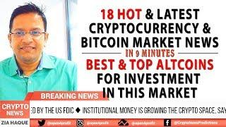 Latest Top 18 HOT Cryptocurrency Bitcoin Market News. Best Altcoins for Investment in 2018 BULL RUN