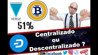 Centralizado ou Descentralizado  e  o porque do ataque de 51% no Bitcoin Gold e Verge