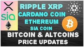 XRP ADA ETHEREUM SIA COIN BITCOIN ALTCOIN LATEST PRICE UPDATES HINDI