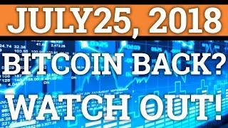 IS BITCOIN BACK? WATCH OUT FOR THIS ONE THING!! BTC, RIPPLE XRP PRICE + CRYPTOCURRENCY NEWS 2018