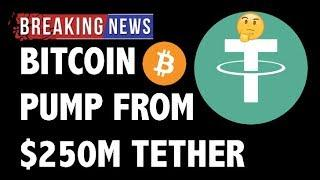 CRYPTO: $250M TETHER PRINT PUMPS BITCOIN! CRYPTOCURRENCY,LITECOIN,ETHEREUM,XRP RIPPLE,BTC PRICE NEWS