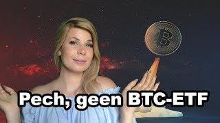 Nog geen Bitcoin ETF - Misss Bitcoin