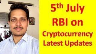 Cryptocurrency & RBI on 5th July What will happen actual Updates in this video