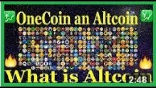 Is OneCoin an Altcoin What is Altcoin?