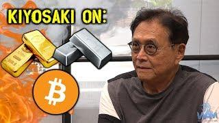 Robert Kiyosaki On The FUTURE Of Cryptocurrencies, Gold & Silver
