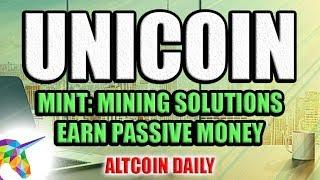 Another Way To Make Passive Money Mining Cryptocurrency!  [UniCoin's Mint Review]