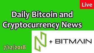 Daily Bitcoin and Cryptocurrency News 7/12/2018