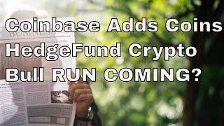 CBOE Bitcoin ETF!, Hedge Funds Enter Crypto, Coinbase Coins!