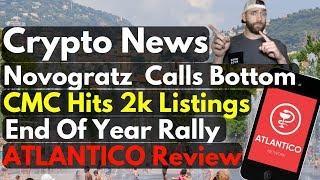 Crypto News: Novogratz Calls Bottom, CMC Hits 2k, EOY Rally 2018 + AtlantICO Review ($ATL)