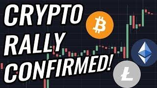 New Rally For Bitcoin & Crypto Markets Confirmed? BTC, ETH, BCH, LTC & Cryptocurrency News!