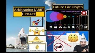 Future For Crypto | Arbitraging (ARB) UPDATE | Crypto Crow Arbitraging Copy Cat Scam!
