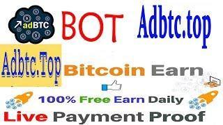 adBTC.Top Bot |Earn Bitcoin | 500 Satoshi Per click| Robot Auto claims powerful Faucet Collector Bot