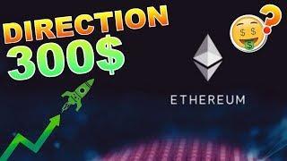 ETHEREUM 300$ EN VUE !!!??? ETH analyse technique crypto monnaie bitcoin