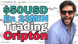 50 usd en 23 minutos day trading en vivo - cripton