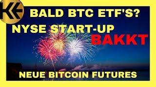"NEU ► NYSE's Bitcoin Futures + physischer Lieferung ""BAKKT"""