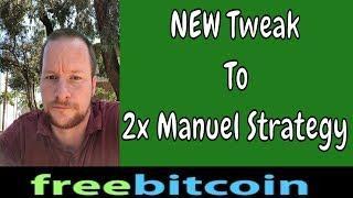 FreeBitcoin | A NEW Tweak In 2x Manuel Method