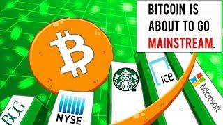 Bitcoin Is About To Go Mainstream. (BIGGEST NEWS OF 2018)