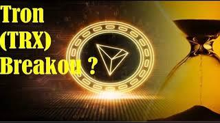Tron News _  Is Tron TRX set for Another Breakout ?