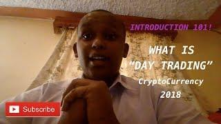 Introduction to day trading cryptocurrency.  Step by Step Video tutorial 2018
