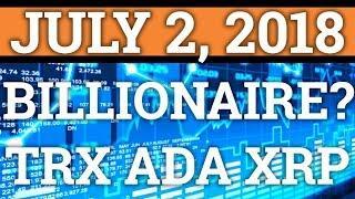 CRYPTOCURRENCY BILLIONAIRES? TRON TRX + CARDANO ADA? RIPPLE XRP PRICE PREDICTION + BITCOIN NEWS