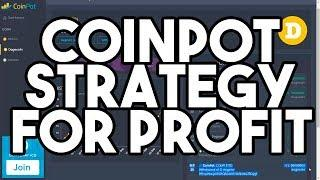 CoinPot Strategy For Profit !!!