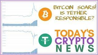 Bitcoin SOARS! Is Tether (USDT) Responsible?? - Today's Crypto News