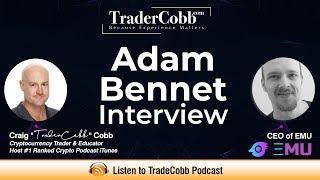 Adam Bennet: EMU & Blockchain