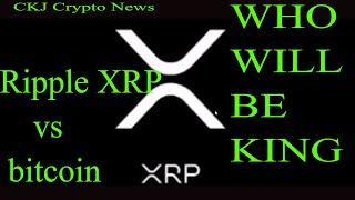 Ripple XRP vs Bitcoin Battle heating up...Ripple will be #1.. CKJ Crypto News