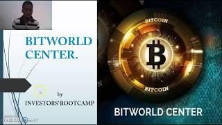 BitWorld Center -  The Best Bitcoin Investment in 2018 -  How It Works