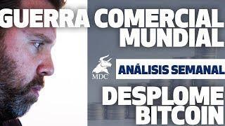 Guerra Comercial Mundial Desplome del Bitcoin | Análisis semanal con Dany Pérez