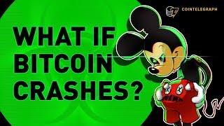 What if Bitcoin Crashes?
