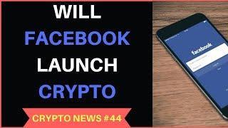 Facebook Cryptocurrency Plans, Kodak Coin ICO, BTC Wallet Hack - Crypto News #44