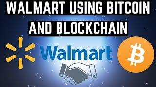 Walmart USES BITCOIN and Blockchain! - Cryptocurrency News (2018)