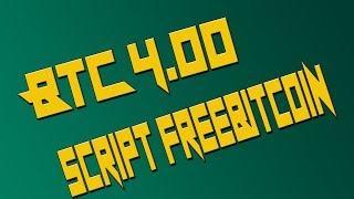 4.00 BTC Script freebitcoin 2018 08 01