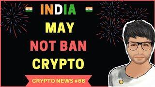 India may not Ban Cryptocurrencies, $60000 Bitcoin by December - Crypto News #66
