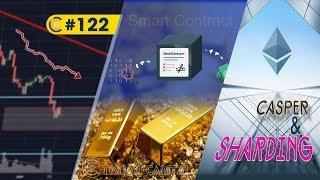 #122 - Thị trường / Ảnh hưởng Hợp đồng tương lai Bitcoin / Đề xuất Ethereum (Casper + Sharding)