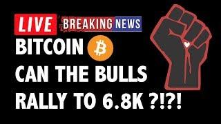 Can The Bitcoin (BTC) Bulls Rally to 6.8K?! - Crypto Trading & Cryptocurrency Price News
