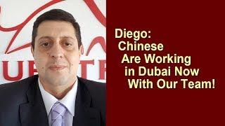 Questra AGAM - Diego: Chinese Are Working in Dubai Now With Our Team!