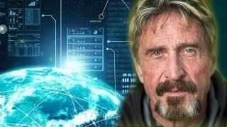 John Mcafee on The Future of Internet