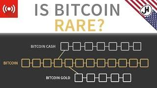 Cryptocurrency Forks - is Bitcoin really rare?
