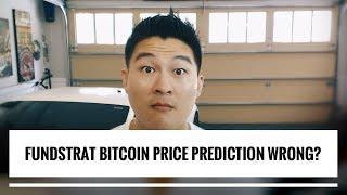 Fundstrat Bitcoin Prediction for Consensus 2018... Still True?