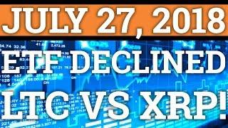 BITCOIN ETF REJECTED? LITECOIN'S CHARLIE LEE CALLS OUT RIPPLE XRP? CRYPTOCURRENCY PRICE + NEWS 2018