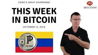 This Week in Bitcoin - October 15, 2018