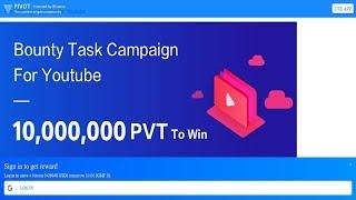 Daily Bitcoin Bonus & Campaign For Youtubers To Win 1,000,000 #PVT In #PIVOT #ViralApp2018