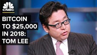 Bitcoin Is Going To $25,000 By Year End: Tom Lee | CNBC