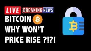 Why Isn't Bitcoin (BTC) Able to Rise?! - Crypto Market Technical Analysis & Cryptocurrency News