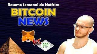 ???? Metamask acusa pirâmide, Ethereum $1900 dólares e mais! Resumo de Notícias Bitcoin News